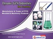 PTFE Bellow by Dynamic (GLS) Industries, Thane