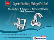 Bath Fittings by Crystal Sanitary Fittings Private Limited, Panchkula