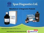 Diagnostic Products by Span Diagnostics Limited, Surat
