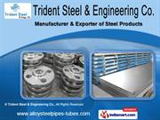 Steel Products by Trident Steel & Engineering Co., Mumbai