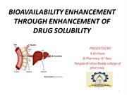 BIOAVAILABILITY ENHANCEMENT THROUGH ENHANCEMENT OF DRUG SOLUBILITY