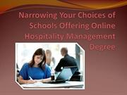 Narrowing Your Choices of Schools Offering Online Hospitality Degree