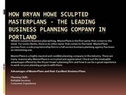 How Bryan Howe Sculpted MasterPlans - The Leading Business Planning Co