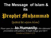 The message of islam & its prophet muhammad pbuh to humanity