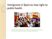 the tyler group barcelona(TTG), Immigrants in Spain to lose right to p
