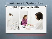 the tyler group barcelona(TTG) -  Immigrants in Spain to lose right to