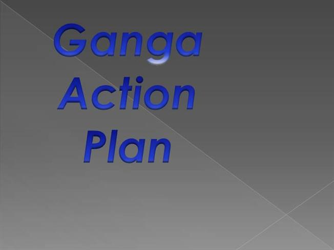 Ganga Action Plan Phase-I