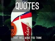Quotes that will make you think!