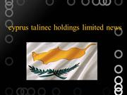 cyprus talinec holdings limited news
