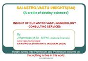 Sai Astro-Vastu Insights(SAI) - A cradle of destiny sciences