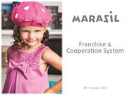 Marasil franchise - a complete children's fashion franchise