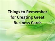 Things to Remember for Creating Great Business Cards