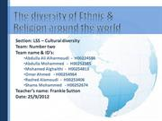 The diversity of Ethnic & Religious groups around (1)