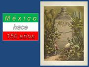 Mexico hace 150 anos
