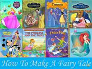 How To Make A Fairy Tale