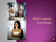 Media Presentation - Body Image
