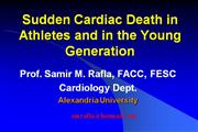 Sudden Cardiac Death in Athletes and in the Young Generation