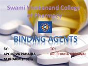 BINDERS OR BINDING AGENTS