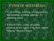 TYPES OF ANESTHESIA