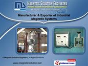 Industrial Magnetic Systems by Magnetic Solution Engineers, Mumbai