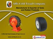 Tyres & Rubber Products by Affix Cold Tread Company, Ahmedabad