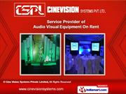 Audio Visual Equipment by Cine Vision Systems Private Limited, Delhi