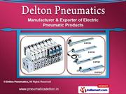 Electric Pneumatic Products by Delton Pneumatics, Chennai