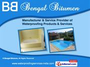 Waterproofing Services and Products by Bengal Bitumen, Delhi