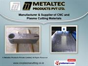 Plasma Cutting Services by Metaltec Products Private Limited, Mehsana