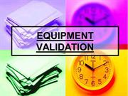 ADVANTAGES OF VALIDATION