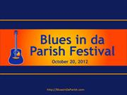 Blues in da Parish Festival to be held October 20