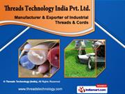 Industrial Threads by Threads Technology (India), Mumbai