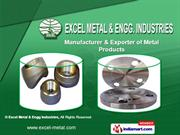 Metal Products by Excel Metal & Engg Industries, Mumbai