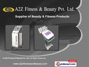 Beauty & Fitness Products by A2Z Fitness & Beauty Pvt. Ltd, Delhi