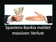 Bradley Associates Madrid Spain - Spaniens Bankia meldet massiven Verl