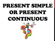 Present Simple or Present Continuous!