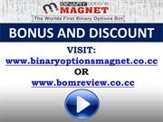 Binary Options Magnet Bonus and Discount