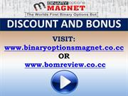Binary Options Magnet Discount And Bonus