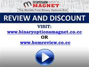Binary Options Magnet Review and Discount