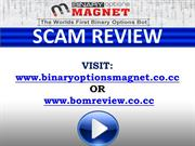 Binary Options Magnet Scam Review