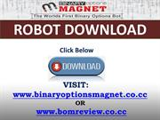 Download Binary Options Magnet Robot