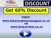 Get 60% Binary Options Magnet Discount