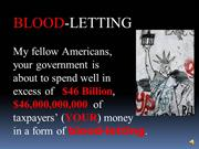 Bleeding Taxpayers,  BloodLetting-d1-9-2012