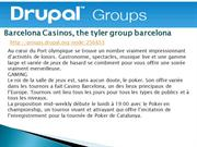 Barcelona Casinos, the tyler group barcelona