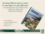 Sulfide Mining regulation in the Great Lakes Region