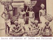 Rares and old photos of India and Pakistan
