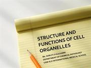 STRUCTURE AND FUNTION OF CELL ORGANELLES