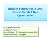 Scholarly E-Resources in Laws: Current Trends & New Opportunities