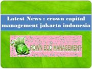 Latest News crown capital management jakarta indonesia