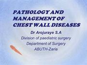 DISCUSS PATHOLOGY AND MANAGEMENT OF CHEST WALL DISEASES